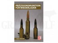 Motorbuch Verlag Präzisionsmunition für Wiederlader 208 Seiten